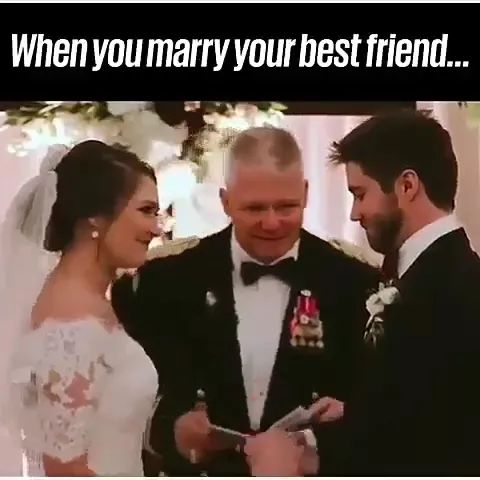 When you marry your best friend